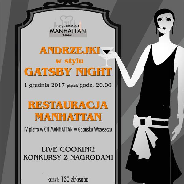 RESTAURACJA MANHATTAN: andrzejki w stylu gatsby night