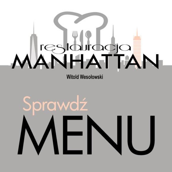 RESTAURACJA MANHATTAN: sprawdź menu