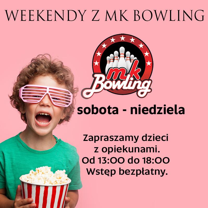 MK BOWLING: pyszne weekendy
