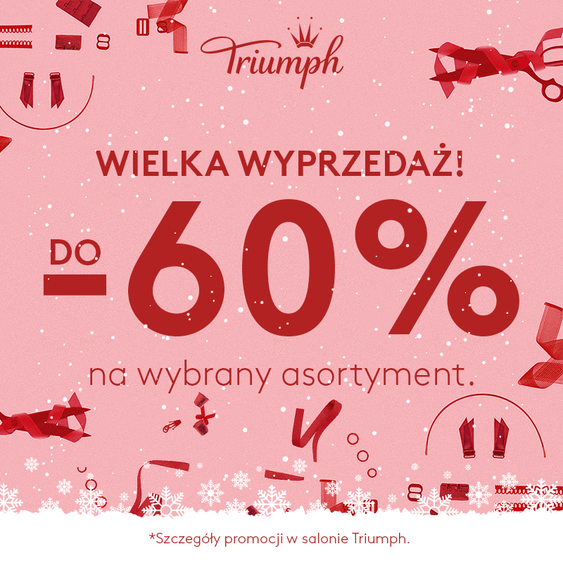 TRIUMPH: wyprzedaż do -60%