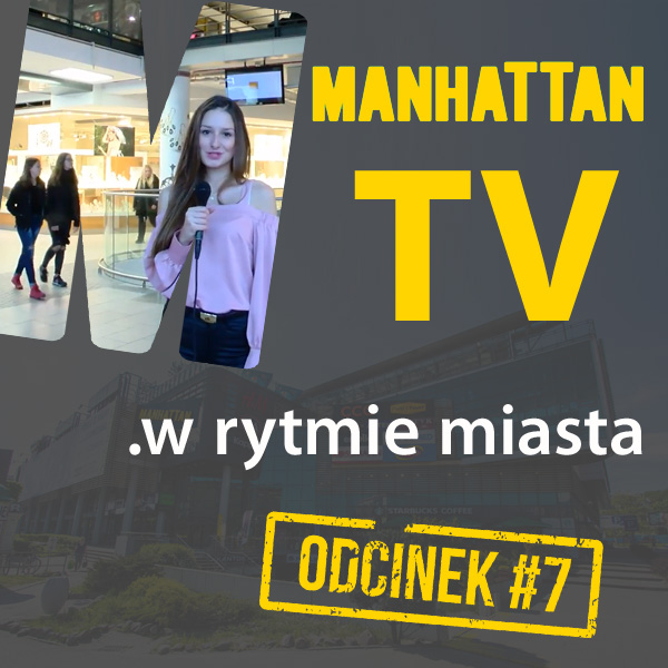 MANHATTAN TV .w rytmie miasta #7