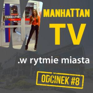 MANHATTAN TV .w rytmie miasta #8
