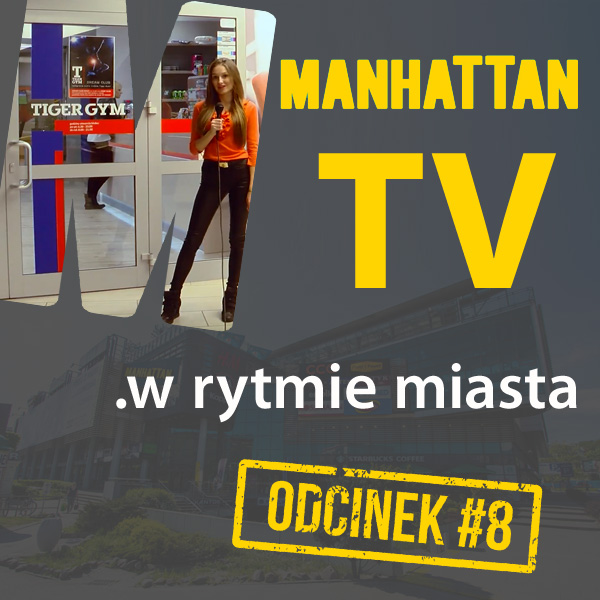 MANHATTAN TV .w rytmie miasta #8