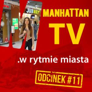MANHATTAN TV .w rytmie miasta #11