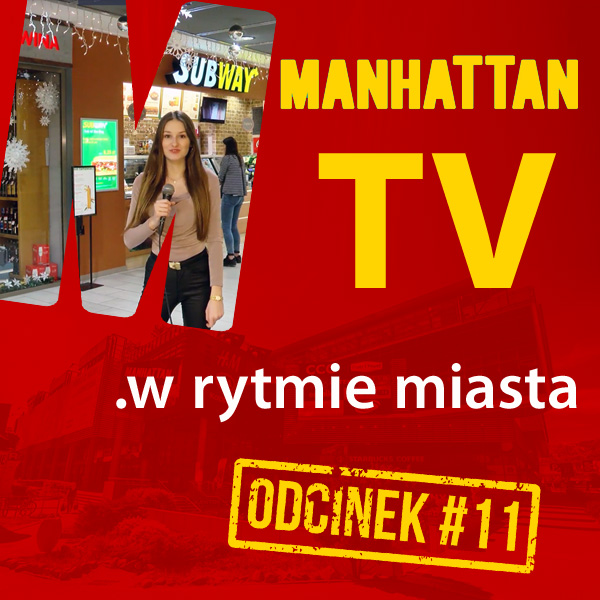 MANHATTAN TV .w rytmie miasta #11