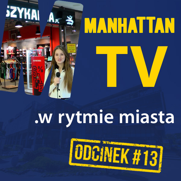 MANHATTAN TV .w rytmie miasta #13