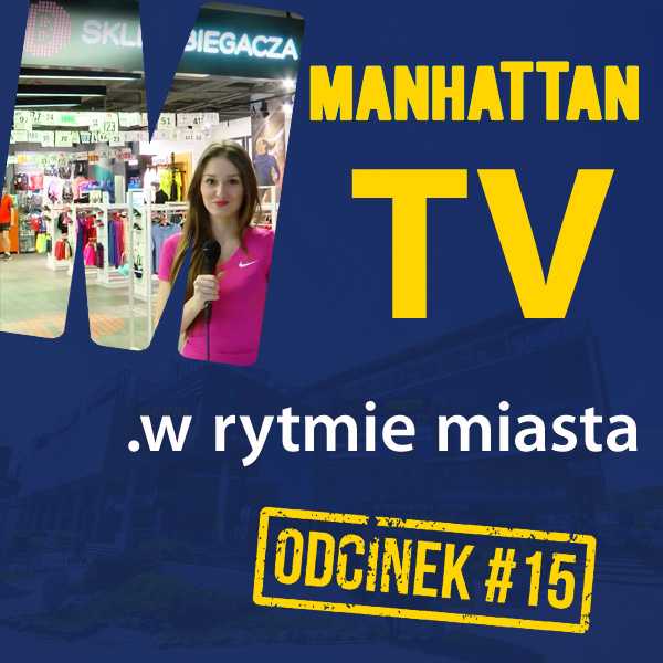 MANHATTAN TV .w rytmie miasta #15