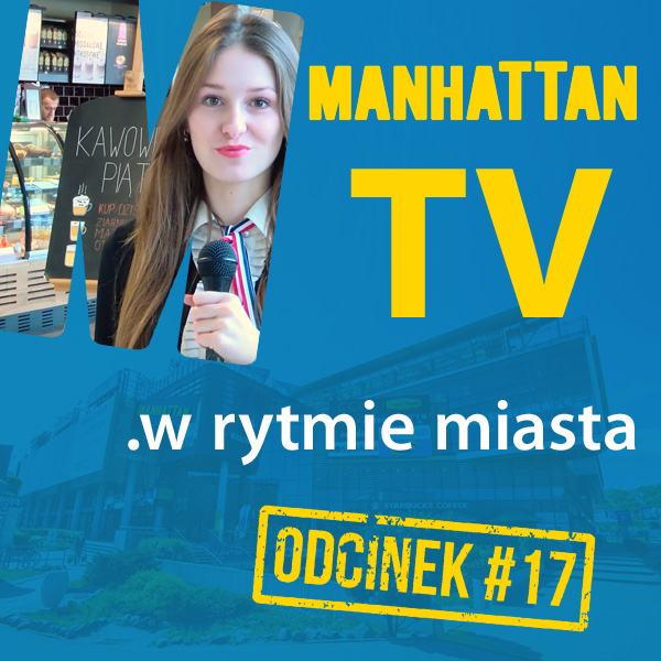 MANHATTAN TV .w rytmie miasta #17