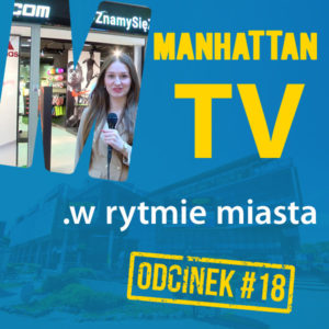 MANHATTAN TV .w rytmie miasta #18
