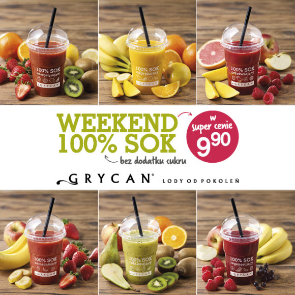GRYCAN: weekend 100% sok