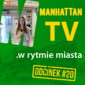 MANHATTAN TV .w rytmie miasta #20