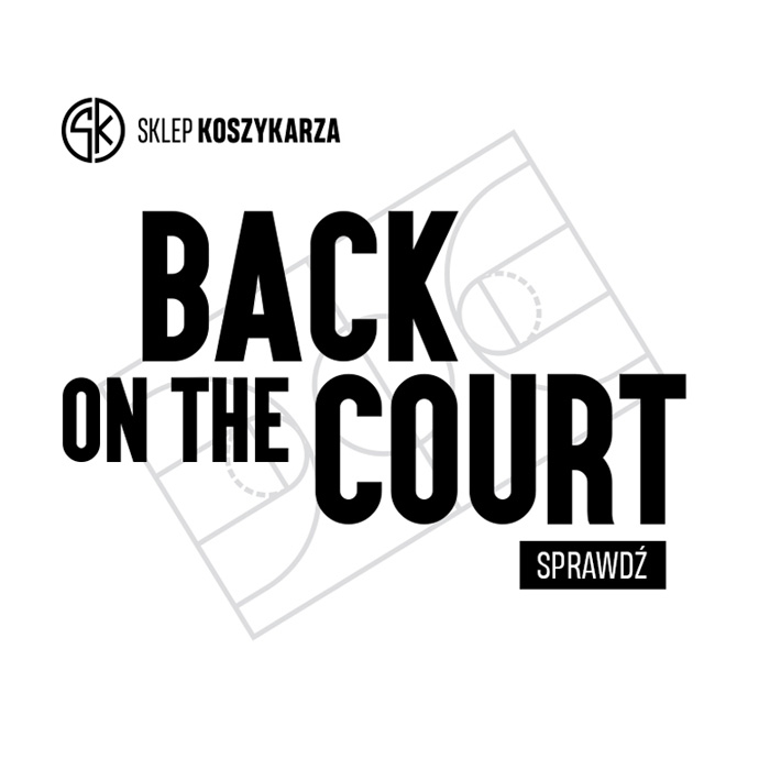 SKLEP KOSZYKARZA: back on the court