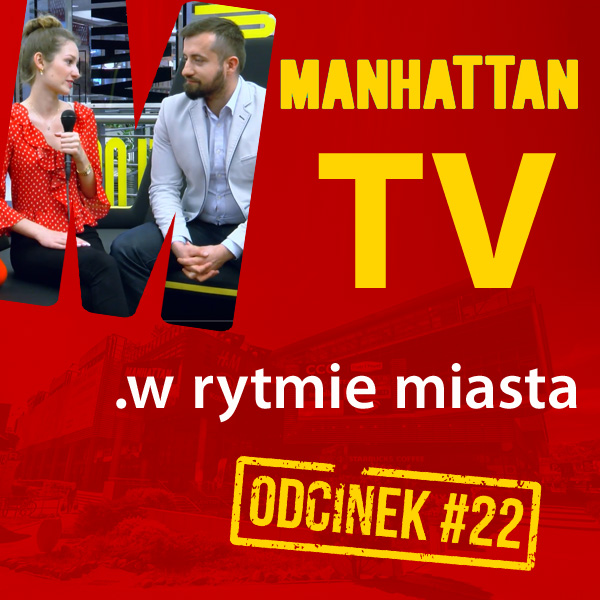 MANHATTAN TV .w rytmie miasta #22