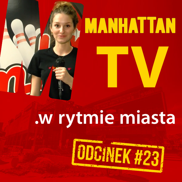 MANHATTAN TV .w rytmie miasta #23