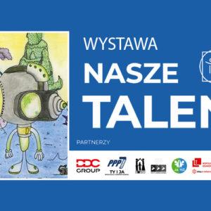 """Wystawa """"Nasze Talenty"""""""