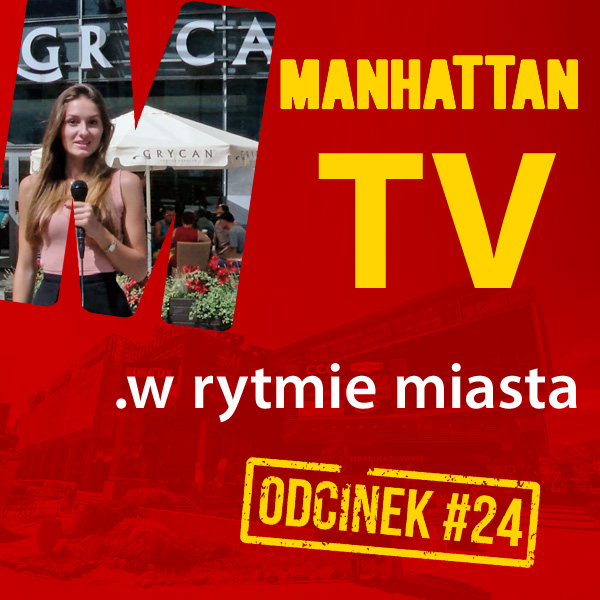 MANHATTAN TV .w rytmie miasta #24