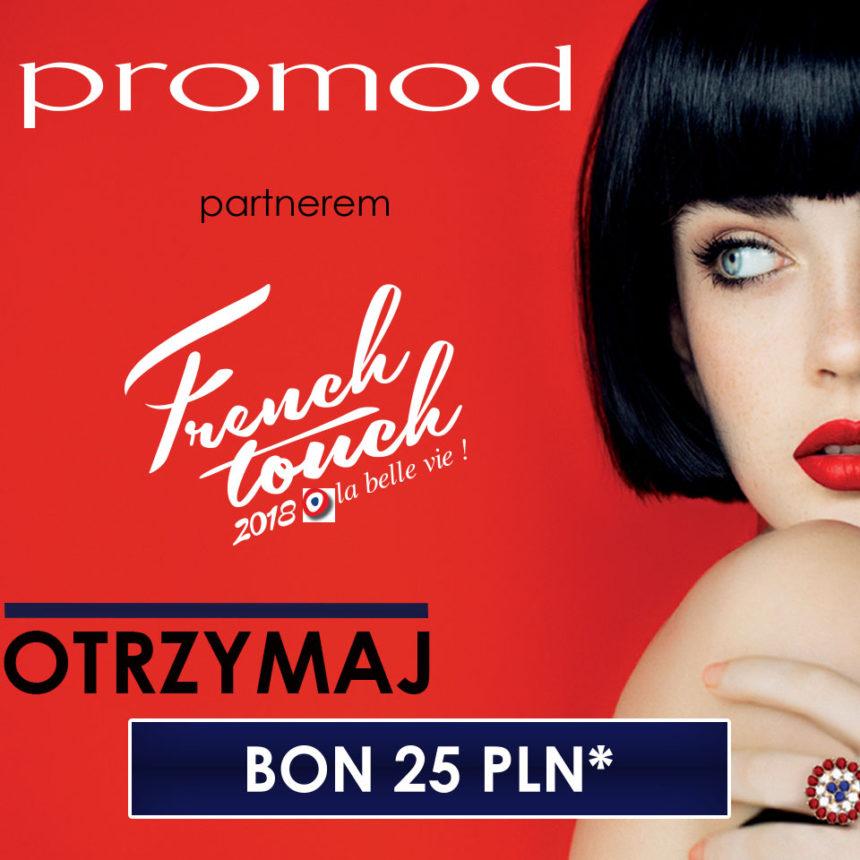 French Touch w PROMOD! Bon 25 zł