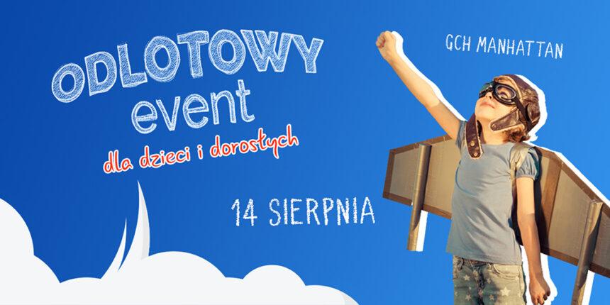 Odlotowy event dla dzieci i drosłych