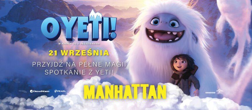O Yeti! Himalaje w Gdańsku? W Manhattanie TAK!!