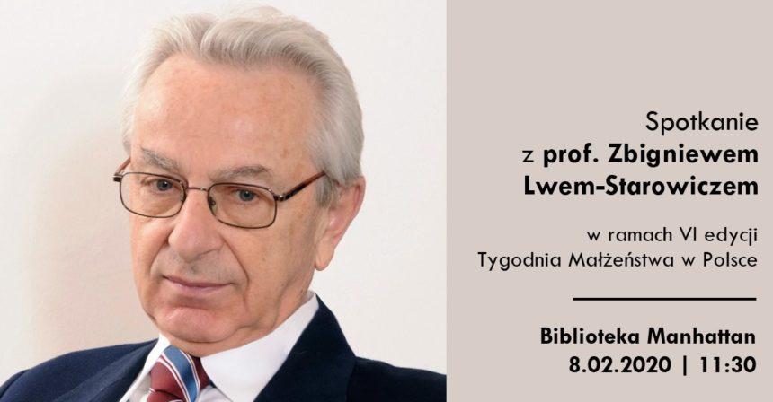 Spotkanie z prof. Zbigniewem Lwem-Starowiczem