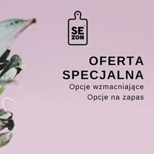 SEZON: oferta specjalna