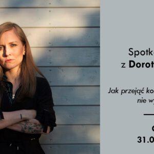 Spotkanie autorskie z Dorotą Masłowską