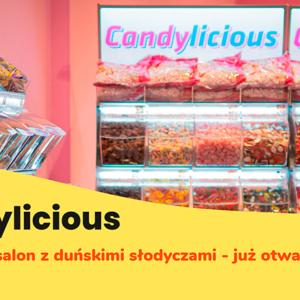 CANDYLICIOUS: słodkie otwarcie w Manhattanie już w czwartek!