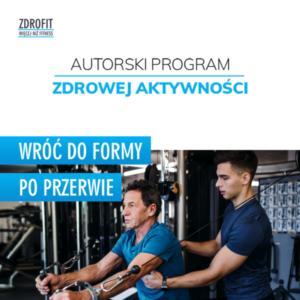 ZDROFIT: Autorski Program Zdrowej Aktywności