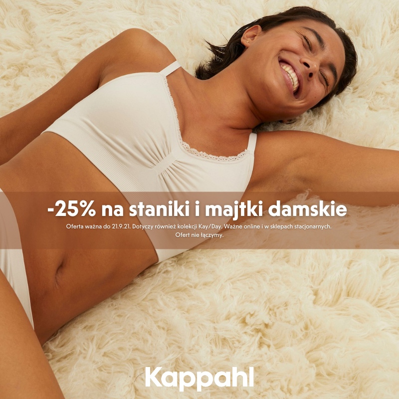 KAPPAHL: staniki i majtki damskie -25%